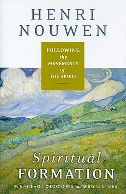 Spiritual Formation: Following the Movements of the Spirit (2010)