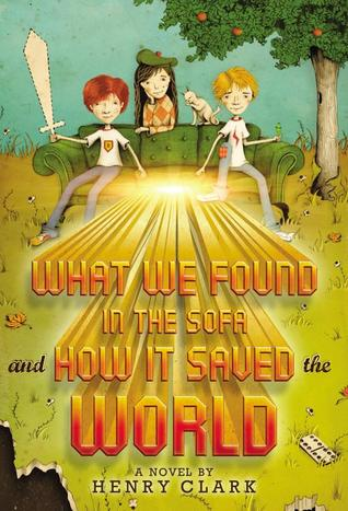 What We Found in the Sofa and How it Saved the World (2013)
