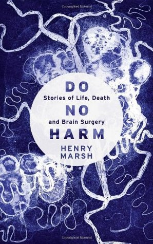 Do No Harm: Stories of Life, Death and Brain Surgery (2014)