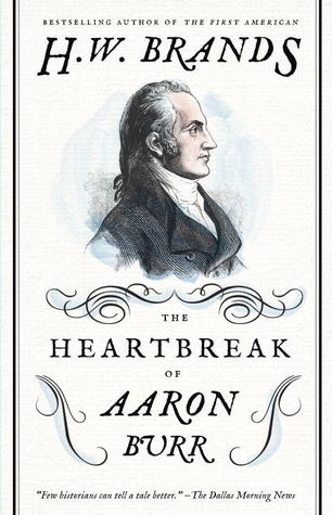 The Heartbreak of Aaron Burr (2012)