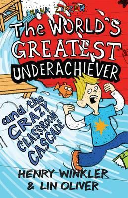 The World's Greatest Underachiever and the Crazy Classroom Cascade (2012)