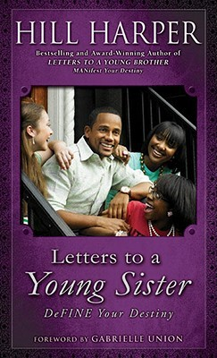 Letters to a Young Sister: DeFINE Your Destiny (2008)