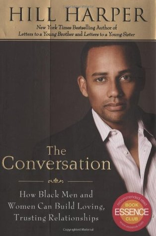 The Conversation: How Black Men and Women Can Build Loving, Trusting Relationships (2009)