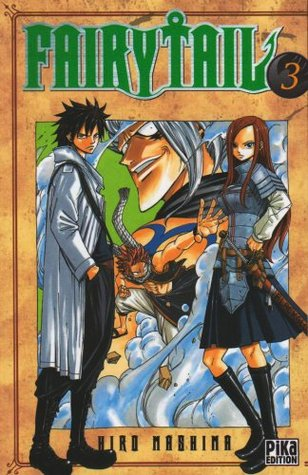 Fairy Tail, Tome 3 (2008)
