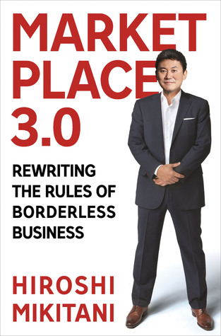Marketplace 3.0: Rewriting the Rules of Borderless Business (2013)