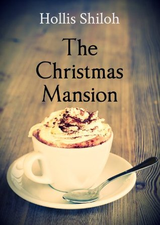 The Christmas Mansion (sweet gay romance) (2014)