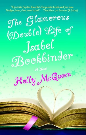 The Glamorous (Double) Life of Isabel Bookbinder (2009)