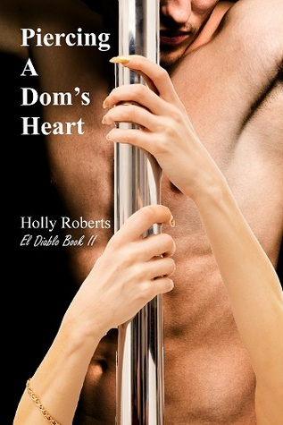 Piercing a Dom's Heart (2012)