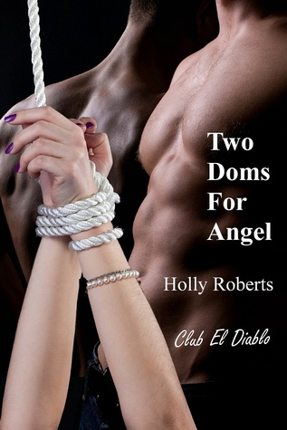 Two Doms for Angel (2012)