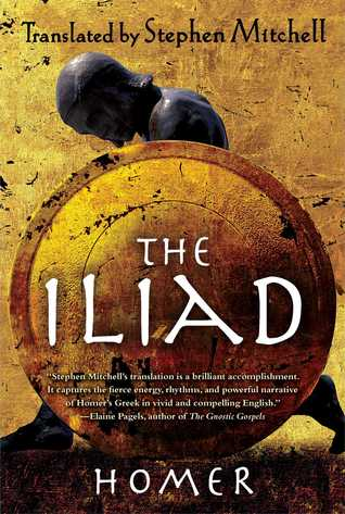 The Iliad: (The Stephen Mitchell Translation) (2012)