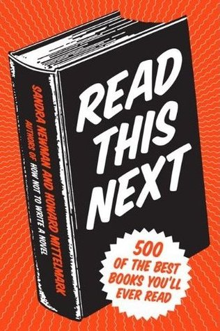Read This Next: 500 of the Best Books You'll Ever Read (2010)