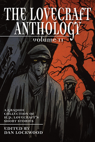 The Lovecraft Anthology: Volume 2 (2012)