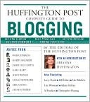 Huffington Post Complete Guide to Blogging (2008)