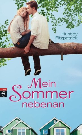 Mein Sommer nebenan (My Life Next Door, #1) (2013)