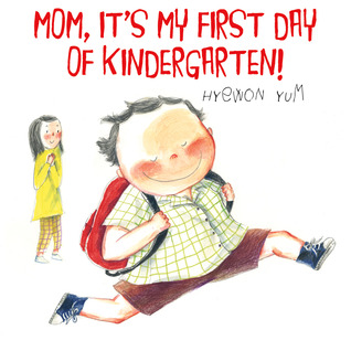Mom, It's My First Day of Kindergarten! (2012)