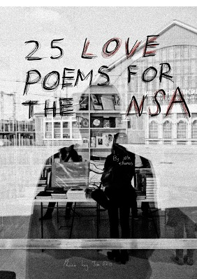 25 Love Poems For the NSA (2013)