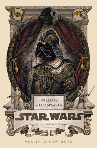 William Shakespeare's Star Wars: Verily, A New Hope (2013)