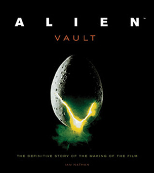 Alien Vault: The Definitive Story of the Making of the Film (2011)