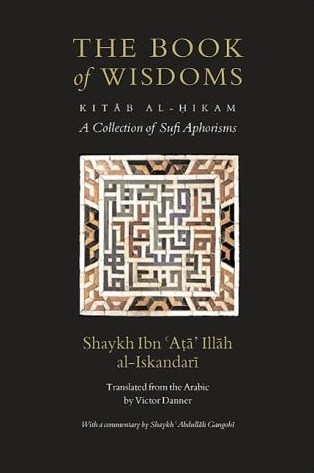 The Book of Wisdoms: A Collection of Sufi Aphorisms with a Commentary (2013)