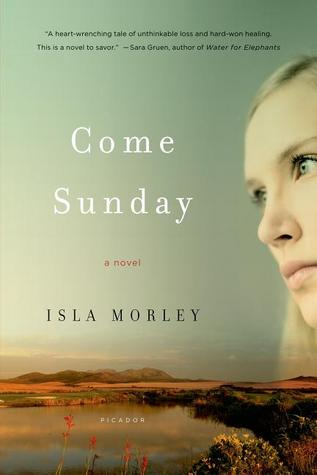 Come Sunday: A Novel (2010)