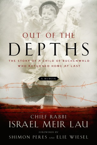 Out of the Depths: The Story of a Child of Buchenwald Who Returned Home at Last (2011)