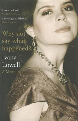 Why Not Say What Happened?: A Memoir (2010)