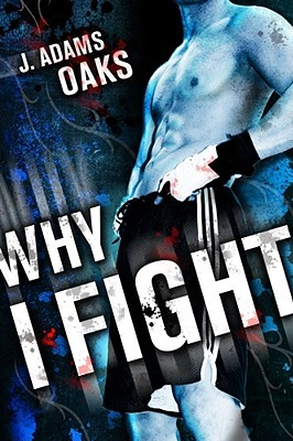 Why I Fight (2009)