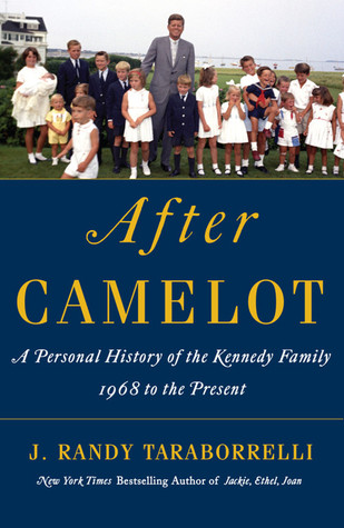 After Camelot: A Personal History of the Kennedy Family--1968 to the Present (2012)
