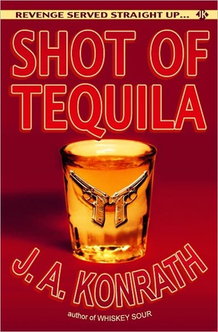 Shot of Tequila - A Jack Daniels Thriller (2010)