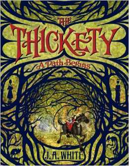 The Thickety: A Path Begins (2014)