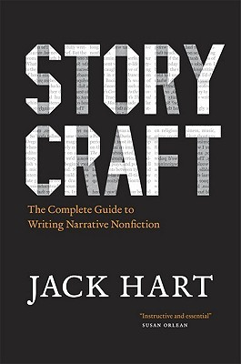 Storycraft: The Complete Guide to Writing Narrative Nonfiction (2011)