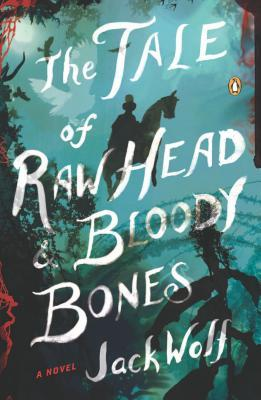 The Tale of Raw Head and Bloody Bones (2013)