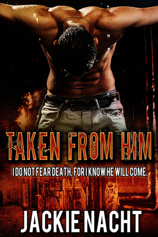 Taken From Him (2014)