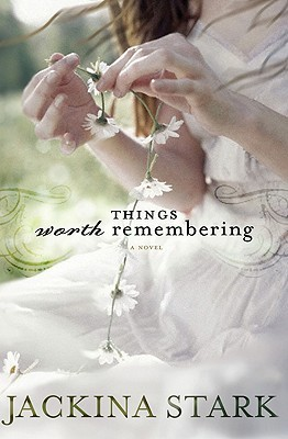 Things Worth Remembering (2009)