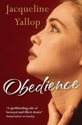 Obedience. Jacqueline Yallop