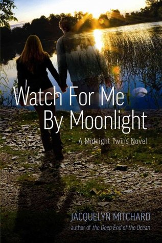 Watch for Me by Moonlight (2010)