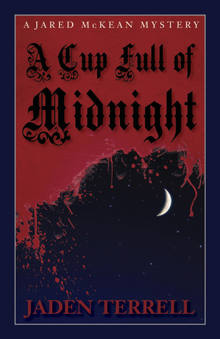 A Cup Full of Midnight (2012)