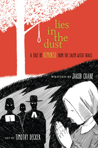 Lies in the Dust: A Tale of Remorse from the Salem Witch Trials (2014)