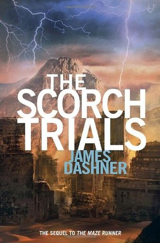 The Scorch Trials (2009) by James Dashner