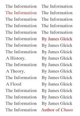 The Information: A History, a Theory, a Flood (2011)