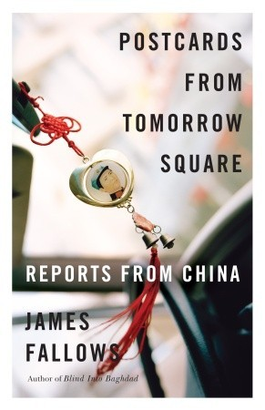 Postcards from Tomorrow Square: Reports from China (2008)