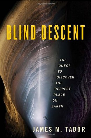 Blind Descent: The Quest to Discover the Deepest Place on Earth (2010)