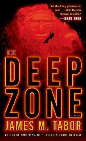 The Deep Zone [with Bonus Short Story Lethal Expedition]