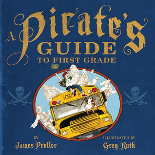 A Pirate's Guide to First Grade (2010)
