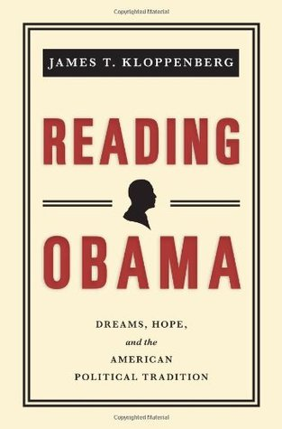 Reading Obama: Dreams, Hope, and the American Political Tradition (2010)