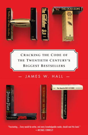 Hit Lit: Cracking the Code of the Twentieth Century's Biggest Bestsellers (2012)