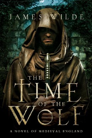 The Time of the Wolf: A Novel of Medieval England (2012)