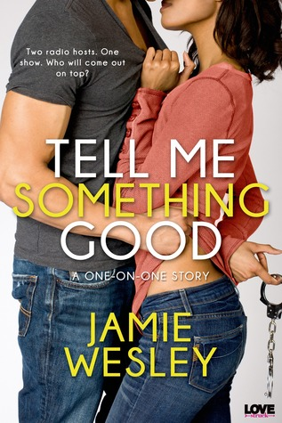 Tell Me Something Good (Entangled Lovestruck) (2014)