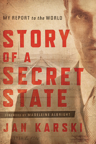 Story of a Secret State: My Report to the World (1944)