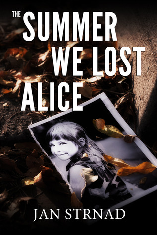 The Summer We Lost Alice (2012)